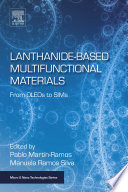 Lanthanide Based Multifunctional Materials