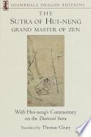 The Sutra of Hui-neng, Grand Master of Zen