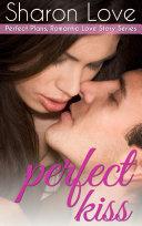 Perfect Kiss Pdf/ePub eBook
