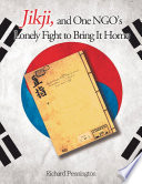 Jikji, and One NGO's Lonely Fight to Bring It Home Pdf/ePub eBook