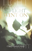Then the Light Went On Book