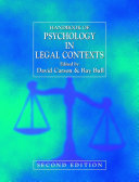 Handbook of Psychology in Legal Contexts
