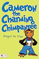 Cameron the Charming Chimpanzee
