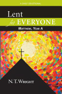 Lent for Everyone: Matthew, Year A