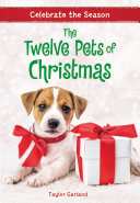 Celebrate The Season The Twelve Pets Of Christmas