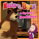 Pdf Masha and the Bear: A Spooky Bedtime Telecharger