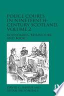 Police Courts In Nineteenth Century Scotland Volume 2