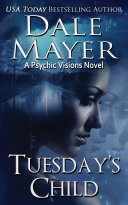 Tuesday's Child (Mystery, Thriller, Romantic Suspense)