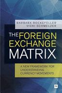 The Foreign Exchange Matrix
