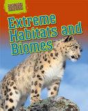 Extreme Habitats and Biomes
