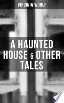 A Haunted House   Other Tales Book