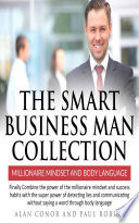 The Smart Business Man Collection millionaire Mindset and Body Language