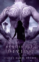 Across The Divide (Collector Series #3)