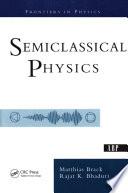 Semiclassical Physics PDF