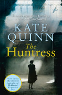 The Huntress: The gripping internationally bestselling historical thriller, perfect for fans of The Tattooist of Auschwitz