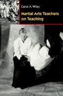 Martial Arts Teachers on Teaching