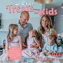 Sugar Free Treats  not Just  for Kids  Healthy  Easy  Fast   Delicious Recipes to Make With Your Kids