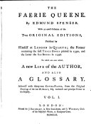 The Faerie Queene. With the Life of the Author and a Glossary, Adorn'd with 32 Copper-Plates