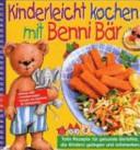 Kinderleicht kochen mit Benni Bär