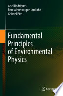 Fundamental Principles of Environmental Physics
