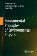 Fundamental Principles of Environmental Physics