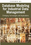 Database Modeling for Industrial Data Management Book