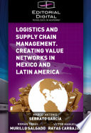 Logistics and Supply Chain Management  Creating Value Networks in Mexico and Latin America