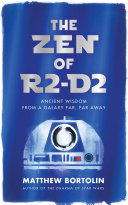 The Zen of R2 D2