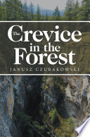 Read Online The Crevice in the Forest For Free
