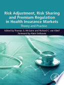 Risk Adjustment  Risk Sharing and Premium Regulation in Health Insurance Markets