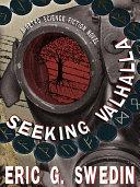 Seeking Valhalla