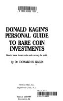 Donald Kagin s personal guide to rare coin investments