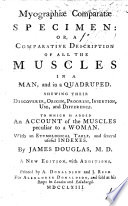 Myographi   comparat   specimen  or  a Comparative description of all the muscles in a man  and in a quadruped     To which is added  an account of the muscles peculiar to a woman     A new edition  with additions Book PDF