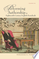 Performing Authorship in Eighteenth Century English Periodicals
