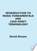 Introduction to Music Fundamentals and Lead Sheet Terminology
