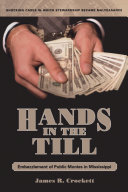 Hands in the Till: Embezzlement of Public Monies in Mississippi ebook