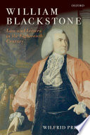 William Blackstone : law and letters in the eighteenth century / Wilfrid Prest.