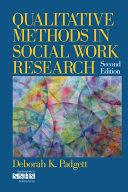 Qualitative Methods in Social Work Research