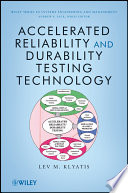 Accelerated Reliability And Durability Testing Technology Book PDF