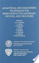 Analytical and Diagnostic Techniques for Semiconductor Materials  Devices  and Processes Book