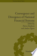 Convergence and Divergence of National Financial Systems Book