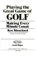 Playing the Great Game of Golf