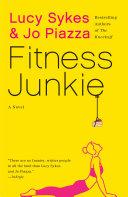 Fitness Junkie [Pdf/ePub] eBook