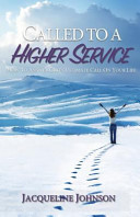 Called to a Higher Service