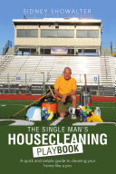 The Single Man's Housecleaning Playbook