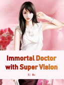 Pdf Immortal Doctor with Super Vision