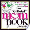 The Official Mom Book