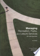Managing Recreation, Parks, and Leisure Services