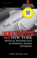 Secrets of a New York Medical Malpractice & Personal Injury Attorney
