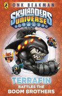 Skylanders Mask of Power: Terrafin Battles the Boom Brothers